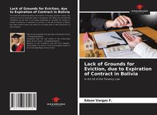 Bookcover of Lack of Grounds for Eviction, due to Expiration of Contract in Bolivia