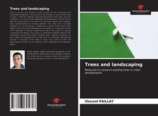 Bookcover of Trees and landscaping