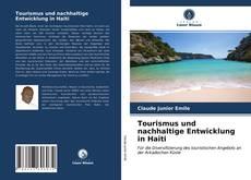 Bookcover of Tourismus und nachhaltige Entwicklung in Haiti
