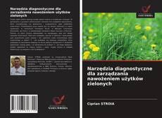 Обложка Narzędzia diagnostyczne dla zarządzania nawożeniem użytków zielonych