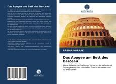 Buchcover von Das Apogee am Bett des Berceau