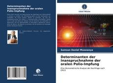 Bookcover of Determinanten der Inanspruchnahme der oralen Polio-Impfung