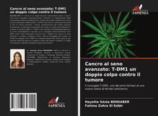 Couverture de Cancro al seno avanzato: T-DM1 un doppio colpo contro il tumore