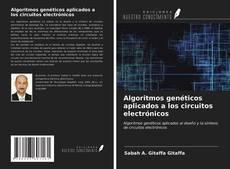 Portada del libro de Algoritmos genéticos aplicados a los circuitos electrónicos