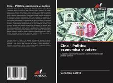 Copertina di Cina - Politica economica e potere