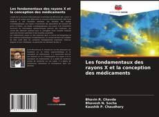 Les fondamentaux des rayons X et la conception des médicaments kitap kapağı