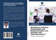 Bookcover of Beziehung zwischen Geselligkeit und Risikoverhalten von Schülern der Sekundarstufe II