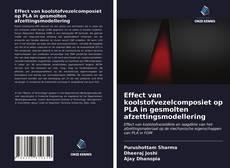 Copertina di Effect van koolstofvezelcomposiet op PLA in gesmolten afzettingsmodellering