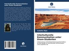 Bookcover of Interkulturelle Kommunikation unter Unam-Studenten