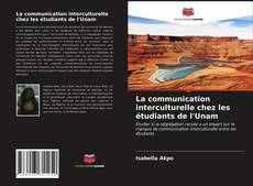 Обложка La communication interculturelle chez les étudiants de l'Unam