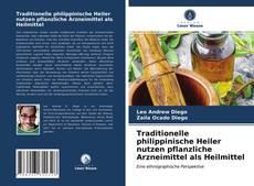 Couverture de Traditionelle philippinische Heiler nutzen pflanzliche Arzneimittel als Heilmittel