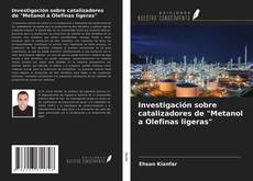 "Обложка Investigación sobre catalizadores de ""Metanol a Olefinas ligeras"""
