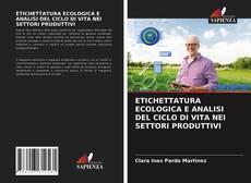 Portada del libro de ETICHETTATURA ECOLOGICA E ANALISI DEL CICLO DI VITA NEI SETTORI PRODUTTIVI