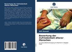 Bookcover of Bewertung der Zufriedenheit älterer Menschen