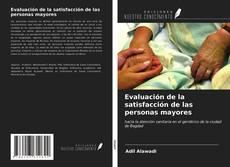 Bookcover of Evaluación de la satisfacción de las personas mayores