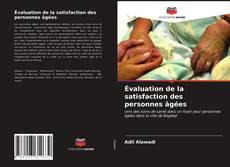 Bookcover of Évaluation de la satisfaction des personnes âgées