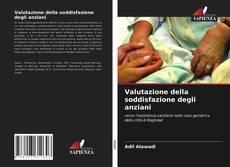 Bookcover of Valutazione della soddisfazione degli anziani