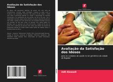 Bookcover of Avaliação da Satisfação dos Idosos