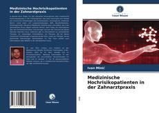Bookcover of Medizinische Hochrisikopatienten in der Zahnarztpraxis