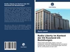 Bookcover of Radio Liberty im Kontext der EU-Russland-US-Beziehungen