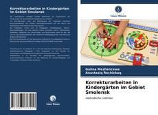 Portada del libro de Korrekturarbeiten in Kindergärten im Gebiet Smolensk