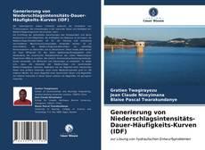 Bookcover of Generierung von Niederschlagsintensitäts-Dauer-Häufigkeits-Kurven (IDF)