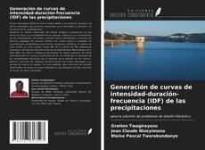 Portada del libro de Generación de curvas de intensidad-duración-frecuencia (IDF) de las precipitaciones