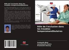 Bookcover of Rôle de l'occlusion dans les troubles temporomandibulaires