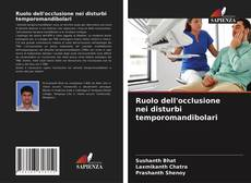 Bookcover of Ruolo dell'occlusione nei disturbi temporomandibolari