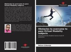 Borítókép a  Obstacles to overcome to pass Virtual Modality subjects - hoz