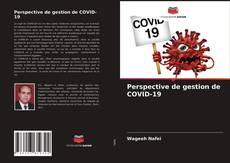 Couverture de Perspective de gestion de COVID-19