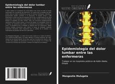 Обложка Epidemiología del dolor lumbar entre las enfermeras
