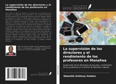 Buchcover von La supervisión de los directores y el rendimiento de los profesores en Manafwa