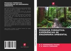 PESQUISA FORMATIVA: EXPERIÊNCIAS DE ENGENHARIA AMBIENTAL的封面