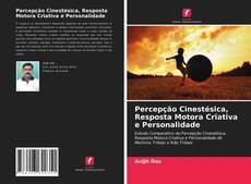Buchcover von Percepção Cinestésica, Resposta Motora Criativa e Personalidade