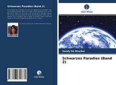 Bookcover of Schwarzes Paradies (Band 2)