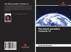 Bookcover of The black paradise (Volume 2)