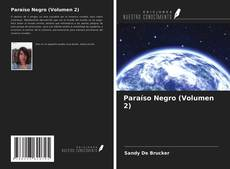 Bookcover of Paraíso Negro (Volumen 2)