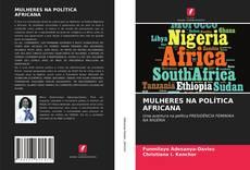 MULHERES NA POLÍTICA AFRICANA kitap kapağı