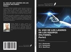 Portada del libro de EL USO DE LOS LÁSERES EN LOS EQUIPOS MILITARES. Parte1
