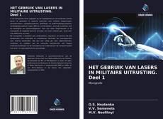 Capa do livro de HET GEBRUIK VAN LASERS IN MILITAIRE UITRUSTING. Deel 1