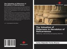 Bookcover of The Valuation of Otherness in Herodotus of Halicarnassus