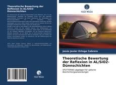 Buchcover von Theoretische Bewertung der Reflexion in AL/SiO2-Dünnschichten