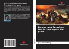Bookcover of Jean-Jacques Dessalines Words from beyond the grave