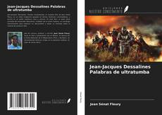 Portada del libro de Jean-Jacques Dessalines Palabras de ultratumba