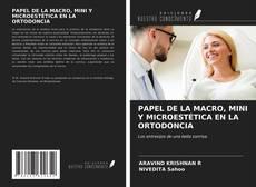 Portada del libro de PAPEL DE LA MACRO, MINI Y MICROESTÉTICA EN LA ORTODONCIA