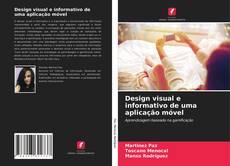 Couverture de Design visual e informativo de uma aplicação móvel