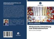 Copertina di Afrikanische Entwicklung und Unternehmertum