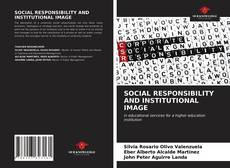 Bookcover of SOCIAL RESPONSIBILITY AND INSTITUTIONAL IMAGE