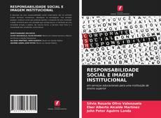 Capa do livro de RESPONSABILIDADE SOCIAL E IMAGEM INSTITUCIONAL